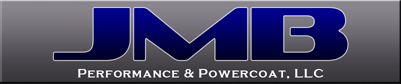 JMB Performance and Powdercoat
